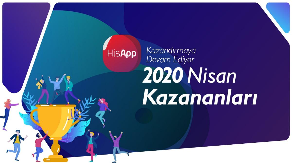 HİSAPP 2020 NİSAN AYI KAZANANLARI