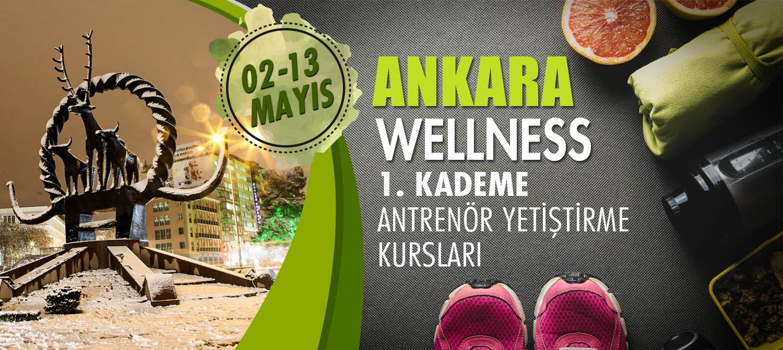 ANKARA WELLNESS 1. KADEME ANTRENÖRLÜK KURSU 02-13 MAYIS 2018