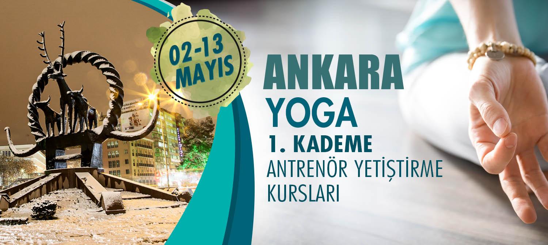 ANKARA 1. KADEME YOGA ANTRENÖRLÜK KURSU 02-13 MAYIS 2018