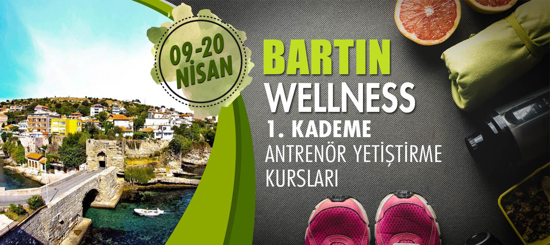 BARTIN 1. KADEME WELLNESS ANTENÖRLÜK KURSU 09-20 NİSAN