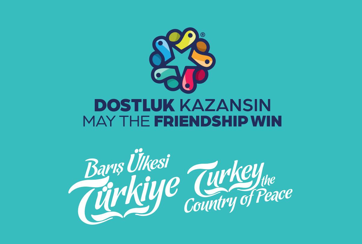 """BARIŞ ÜLKESİ TÜRKİYE """"DOSTLUK KAZANSIN"""""""