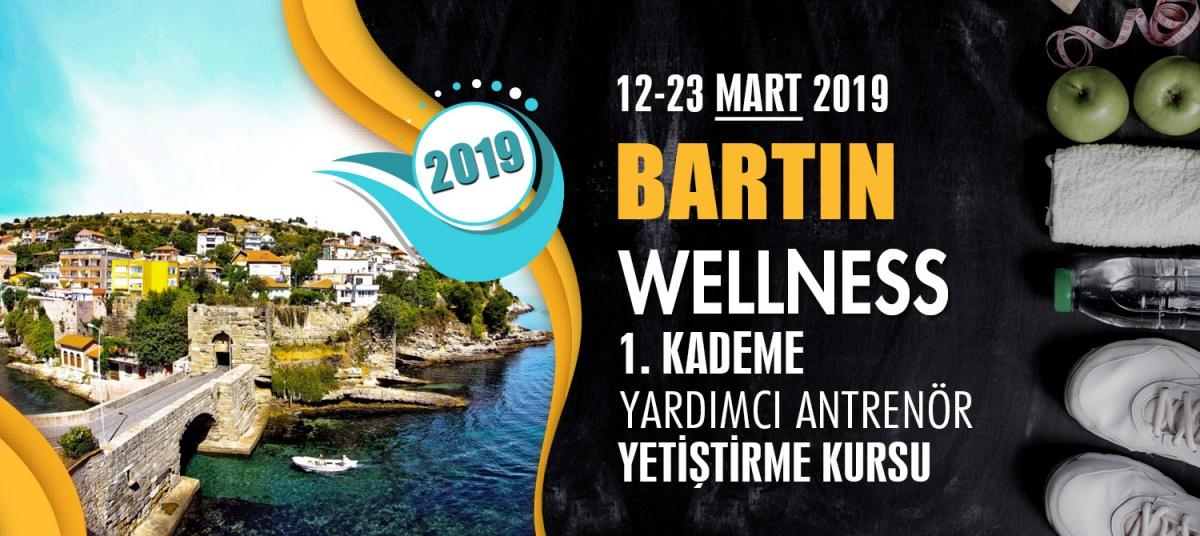 BARTIN 1. KADEME WELLNESS ANTRENÖRLÜK KURSU 12-23 MART 2019
