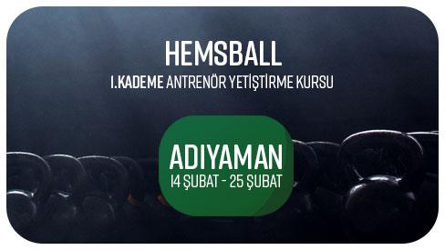 HEMSBALL 1. KADEME YARDIMCI ANTRENÖR YETIŞTIRME KURSU - 14-25 ŞUBAT 2018 ADIYAMAN