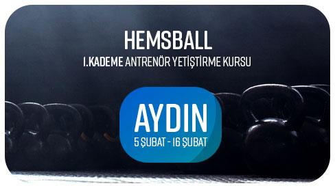 HEMSBALL 1. KADEME YARDIMCI ANTRENÖR YETIŞTIRME KURSU - 05-16 ŞUBAT 2018 AYDIN