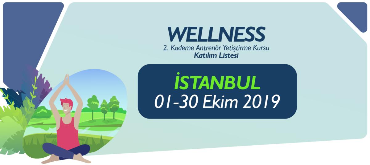 01-30 KASIM 2019 İSTANBUL WELLNESS 2. KADEME ANTRENÖRLÜK KURSU KATILIMCI LİSTESİ