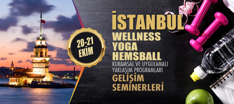WELLNESS, YOGA VE HEMSBALL ANTRENÖR GELİŞİM SEMİNERLERİ 20-21 EKİM 2018 İSTANBUL