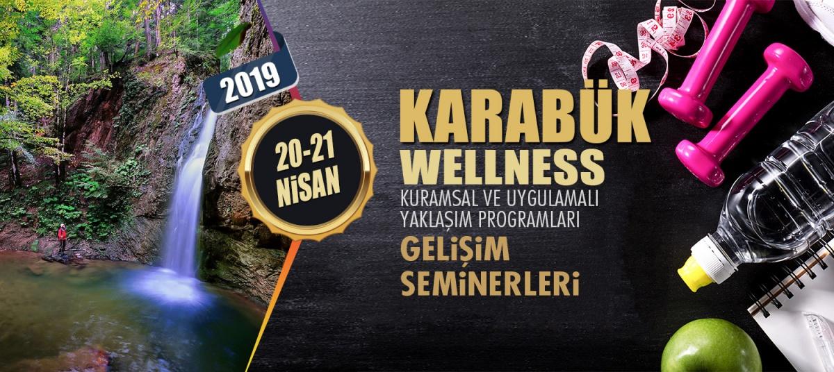 WELLNESS ANTRENÖR GELİŞİM SEMİNERİ 20-21 NİSAN 2019 KARABÜK