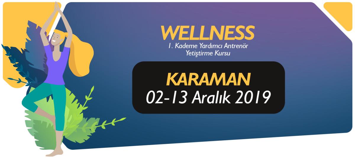 02-13 ARALIK 2019 KARAMAN 1. KADEME WELLNESS YARDIMCI ANTRENÖRLÜK KURSU