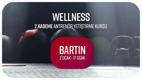 WELLNESS 2. KADEME ANTRENÖR YETİŞTİRME KURSU 02-17 OCAK 2018 BARTIN