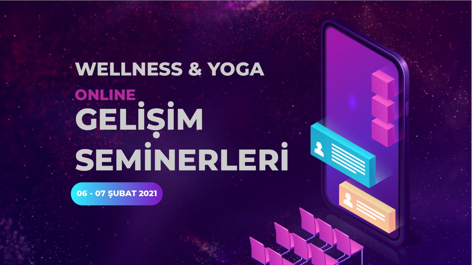 WELLNESS & YOGA GELİŞİM SEMİNERLERİ 06-07 ŞUBAT 2021